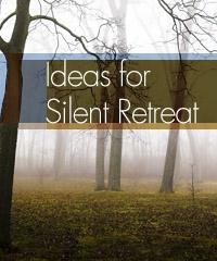 silent retreat ideas