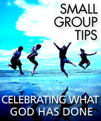 Celebrating wht God has done (small-group wrap-up)