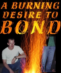 a burning desire to bond