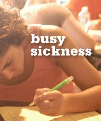 busy sickness
