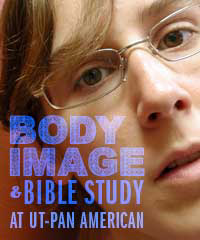 SP - Body image and Bible study at UT Pan American