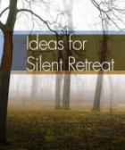 silent retreat ideas