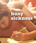 busy sickness