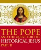 RV - The pope and the Quest for the historical Jesus, Part 2