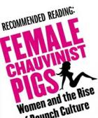 RV - Female Chauvinist Pigs