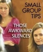 Those awkward silences
