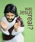 Was Jesus real?