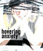 hovering anxiety